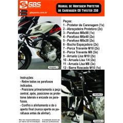 PROTETOR DE MOTOR E CARENAGEM S/ PEDAL. PARA CB TWISTER250 PRETO GBS